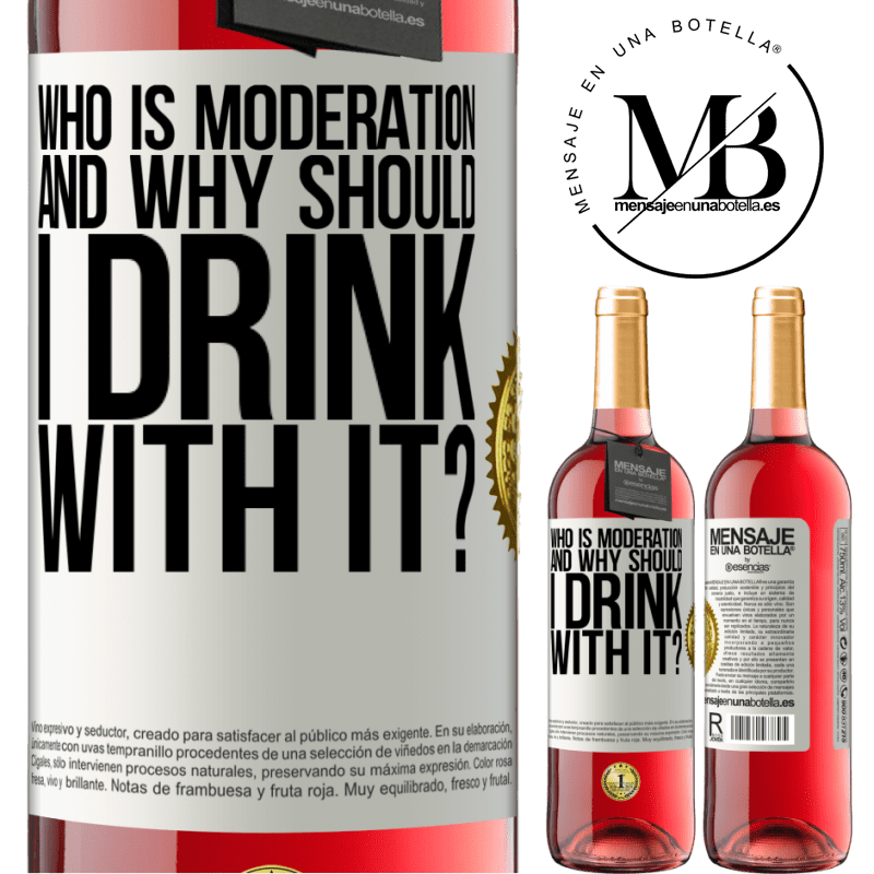 24,95 € Free Shipping | Rosé Wine ROSÉ Edition who is moderation and why should I drink with it? White Label. Customizable label Young wine Harvest 2020 Tempranillo