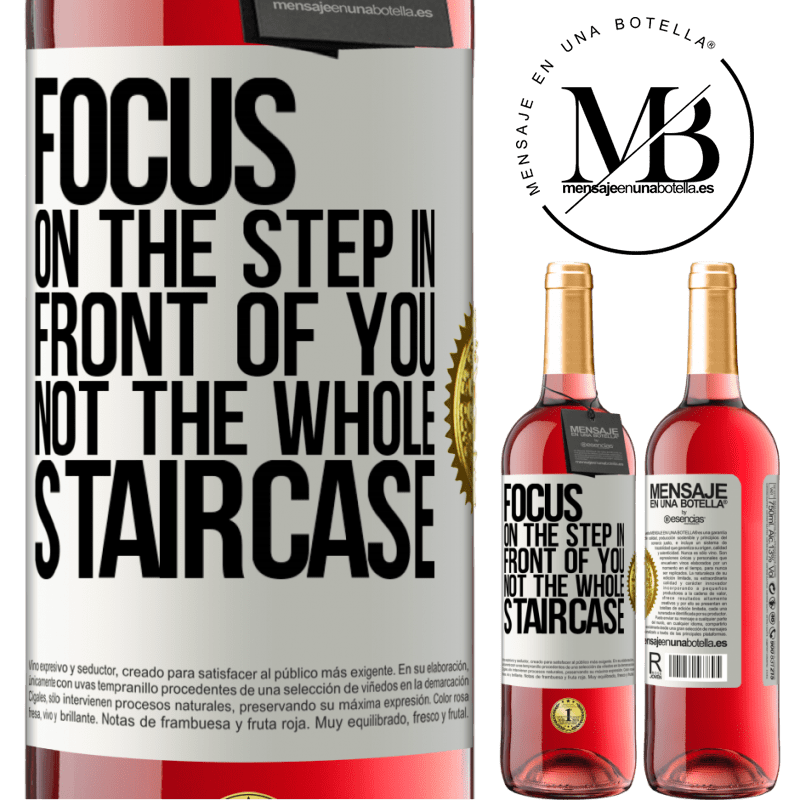 24,95 € Free Shipping   Rosé Wine ROSÉ Edition Focus on the step in front of you, not the whole staircase White Label. Customizable label Young wine Harvest 2020 Tempranillo