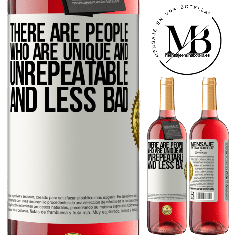 24,95 € Free Shipping | Rosé Wine ROSÉ Edition There are people who are unique and unrepeatable. And less bad White Label. Customizable label Young wine Harvest 2020 Tempranillo