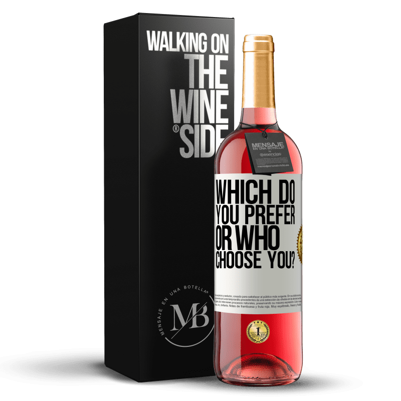 24,95 € Free Shipping | Rosé Wine ROSÉ Edition which do you prefer, or who choose you? White Label. Customizable label Young wine Harvest 2020 Tempranillo