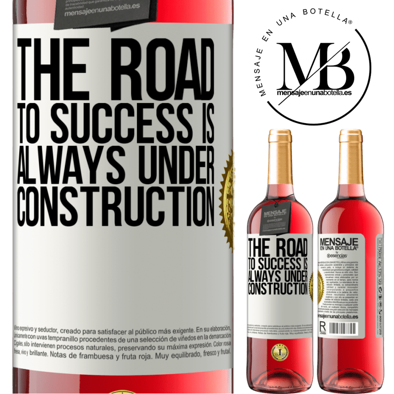 24,95 € Free Shipping   Rosé Wine ROSÉ Edition The road to success is always under construction White Label. Customizable label Young wine Harvest 2020 Tempranillo