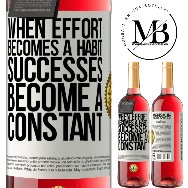 24,95 € Free Shipping   Rosé Wine ROSÉ Edition When effort becomes a habit, successes become a constant White Label. Customizable label Young wine Harvest 2020 Tempranillo