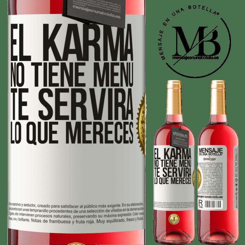 24,95 € Envoi gratuit | Vin rosé Édition ROSÉ Karma n'a pas de menu. Il vous servira ce que vous méritez Étiquette Blanche. Étiquette personnalisable Vin jeune Récolte 2020 Tempranillo