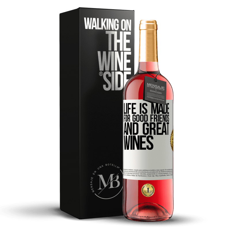 24,95 € Free Shipping   Rosé Wine ROSÉ Edition Life is made for good friends and great wines White Label. Customizable label Young wine Harvest 2020 Tempranillo