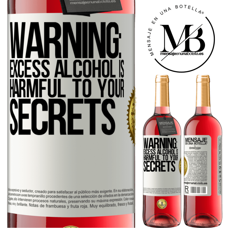 24,95 € Free Shipping   Rosé Wine ROSÉ Edition Warning: Excess alcohol is harmful to your secrets White Label. Customizable label Young wine Harvest 2020 Tempranillo