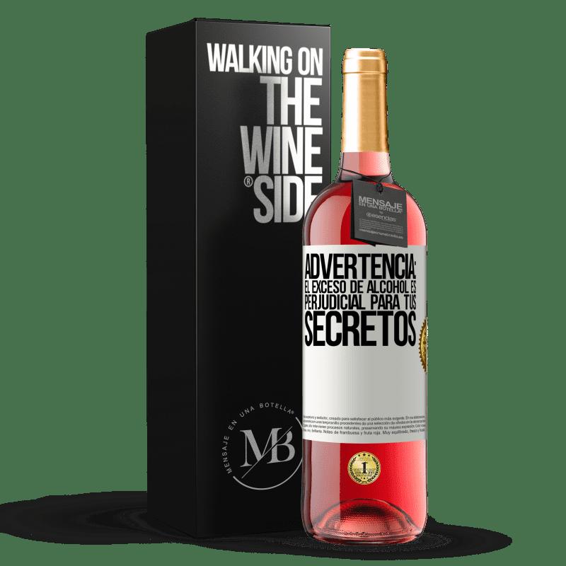 24,95 € Envoi gratuit   Vin rosé Édition ROSÉ Avertissement: un excès d'alcool est dangereux pour vos secrets Étiquette Blanche. Étiquette personnalisable Vin jeune Récolte 2020 Tempranillo