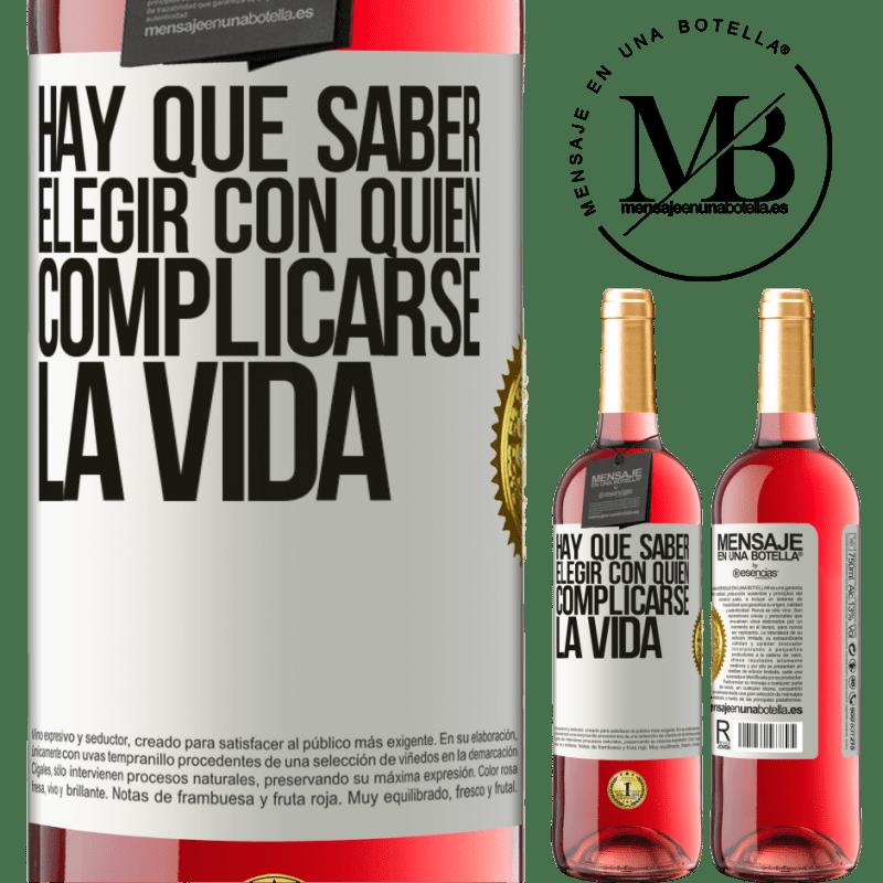 24,95 € Envoi gratuit   Vin rosé Édition ROSÉ Vous devez savoir choisir qui complique votre vie Étiquette Blanche. Étiquette personnalisable Vin jeune Récolte 2020 Tempranillo