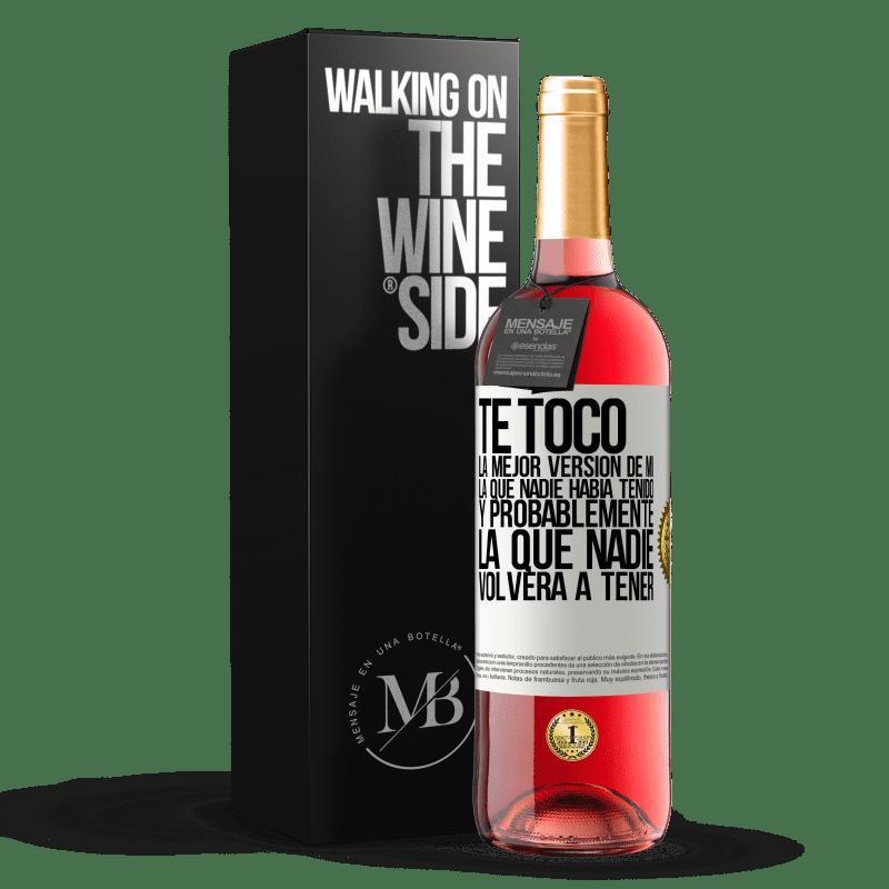 24,95 € Envoi gratuit | Vin rosé Édition ROSÉ Vous avez la meilleure version de moi, celle que personne n'avait et probablement celle que personne n'aura jamais Étiquette Blanche. Étiquette personnalisable Vin jeune Récolte 2020 Tempranillo