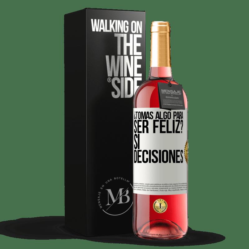 24,95 € Envoi gratuit   Vin rosé Édition ROSÉ prenez-vous quelque chose pour être heureux? Oui, les décisions Étiquette Blanche. Étiquette personnalisable Vin jeune Récolte 2020 Tempranillo