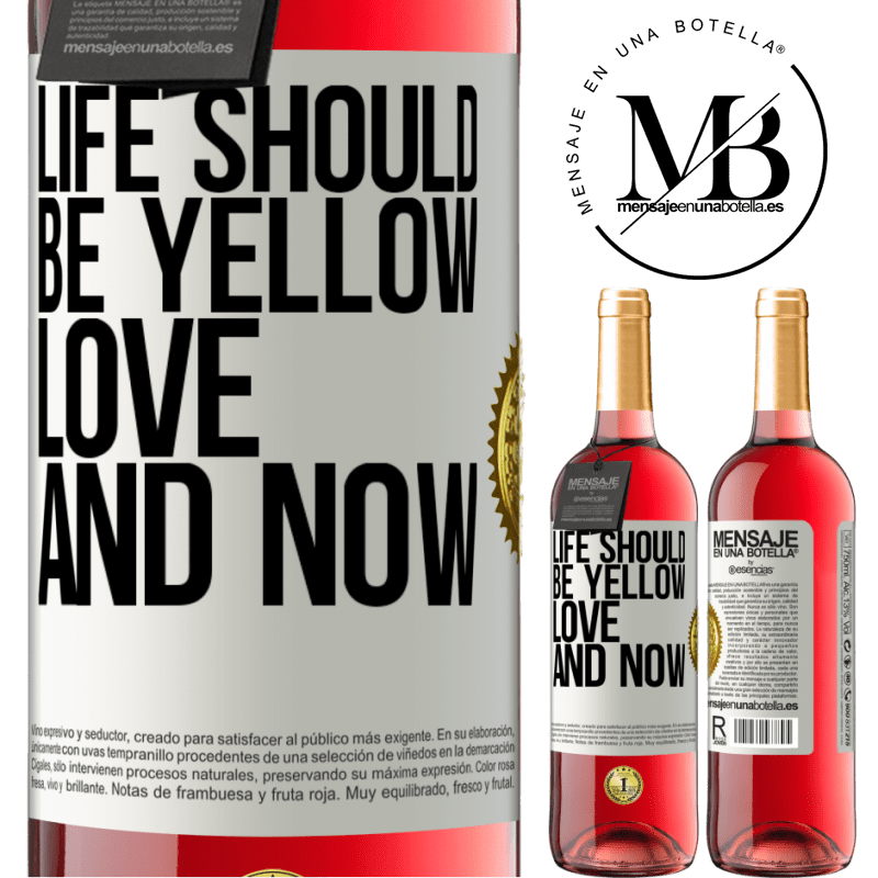 24,95 € Free Shipping | Rosé Wine ROSÉ Edition Life should be yellow. Love and now White Label. Customizable label Young wine Harvest 2020 Tempranillo