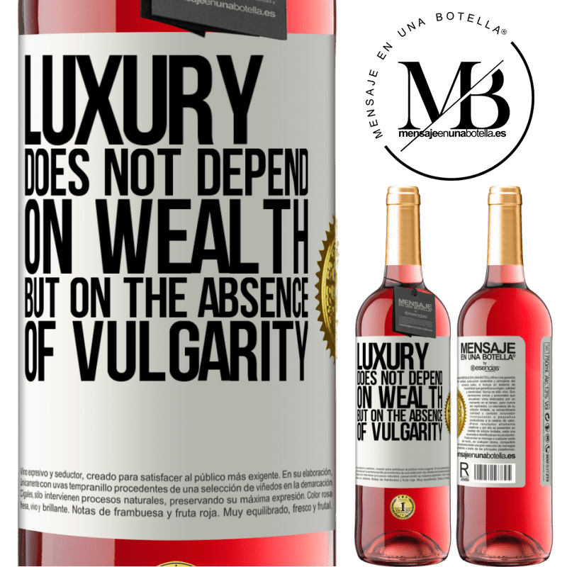 24,95 € Free Shipping | Rosé Wine ROSÉ Edition Luxury does not depend on wealth, but on the absence of vulgarity White Label. Customizable label Young wine Harvest 2020 Tempranillo