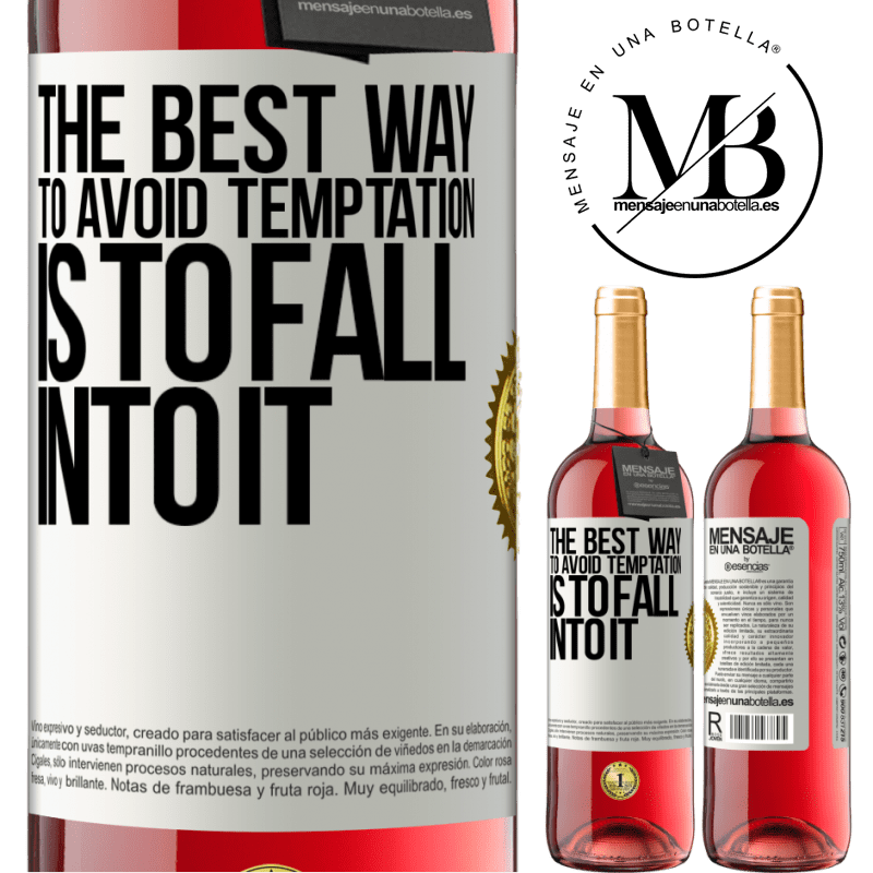 24,95 € Free Shipping | Rosé Wine ROSÉ Edition The best way to avoid temptation is to fall into it White Label. Customizable label Young wine Harvest 2020 Tempranillo