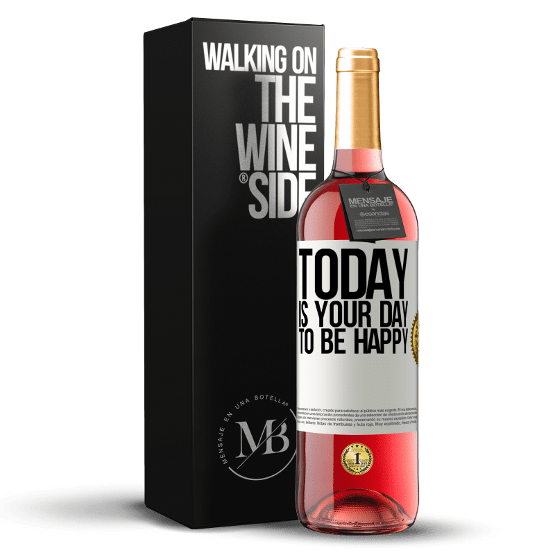 24,95 € Free Shipping | Rosé Wine ROSÉ Edition Today is your day to be happy White Label. Customizable label Young wine Harvest 2020 Tempranillo