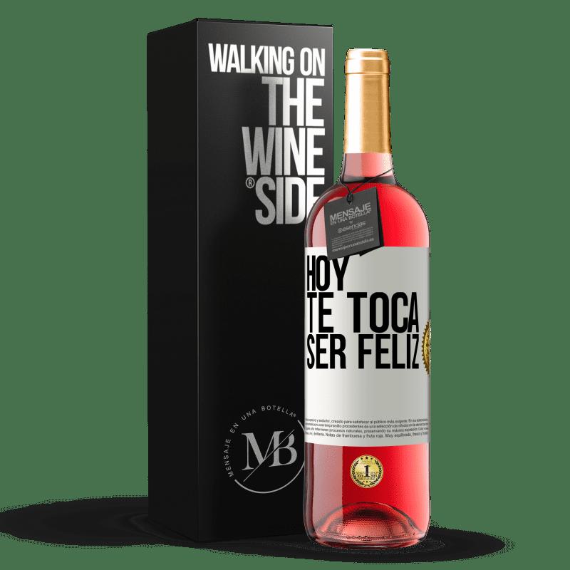 24,95 € Envoi gratuit   Vin rosé Édition ROSÉ Aujourd'hui, il faut être heureux Étiquette Blanche. Étiquette personnalisable Vin jeune Récolte 2020 Tempranillo