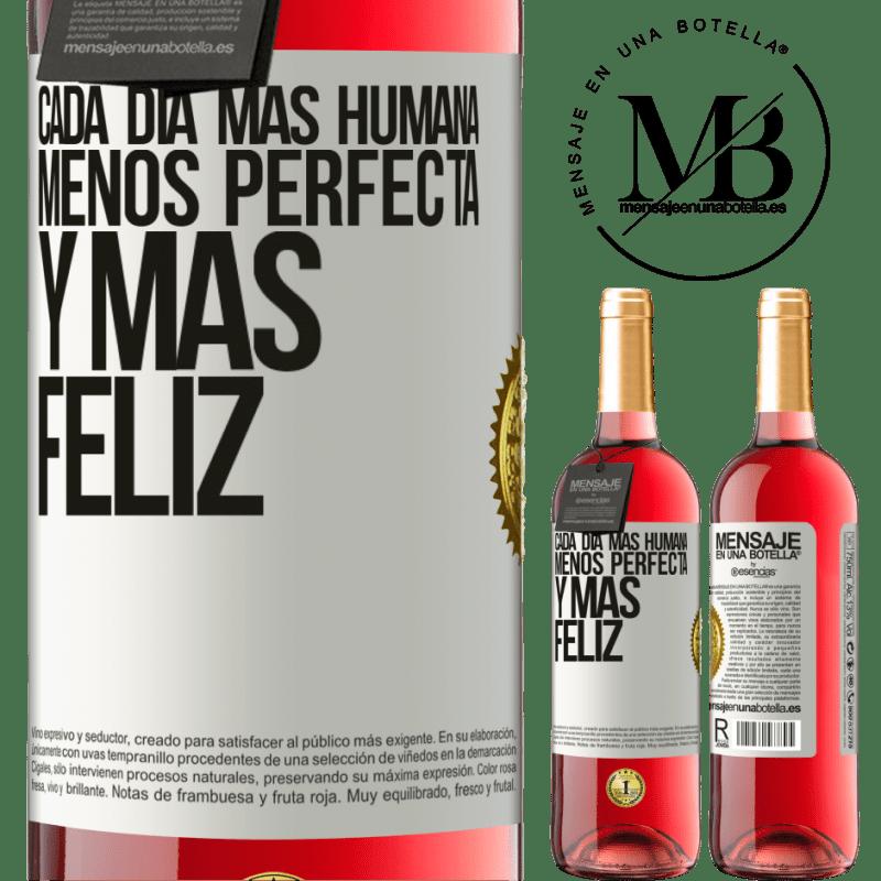 24,95 € Envoi gratuit   Vin rosé Édition ROSÉ Chaque jour plus humain, moins parfait et plus heureux Étiquette Blanche. Étiquette personnalisable Vin jeune Récolte 2020 Tempranillo