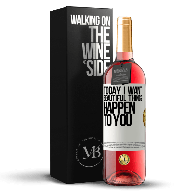24,95 € Free Shipping | Rosé Wine ROSÉ Edition Today I want beautiful things to happen to you White Label. Customizable label Young wine Harvest 2020 Tempranillo