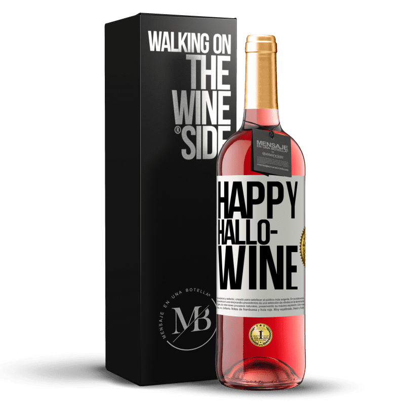 24,95 € Free Shipping | Rosé Wine ROSÉ Edition Happy Hallo-Wine White Label. Customizable label Young wine Harvest 2020 Tempranillo