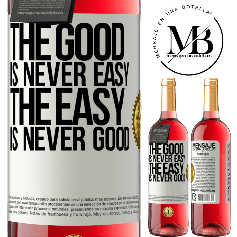 24,95 € Free Shipping | Rosé Wine ROSÉ Edition The good is never easy. The easy is never good White Label. Customizable label Young wine Harvest 2020 Tempranillo