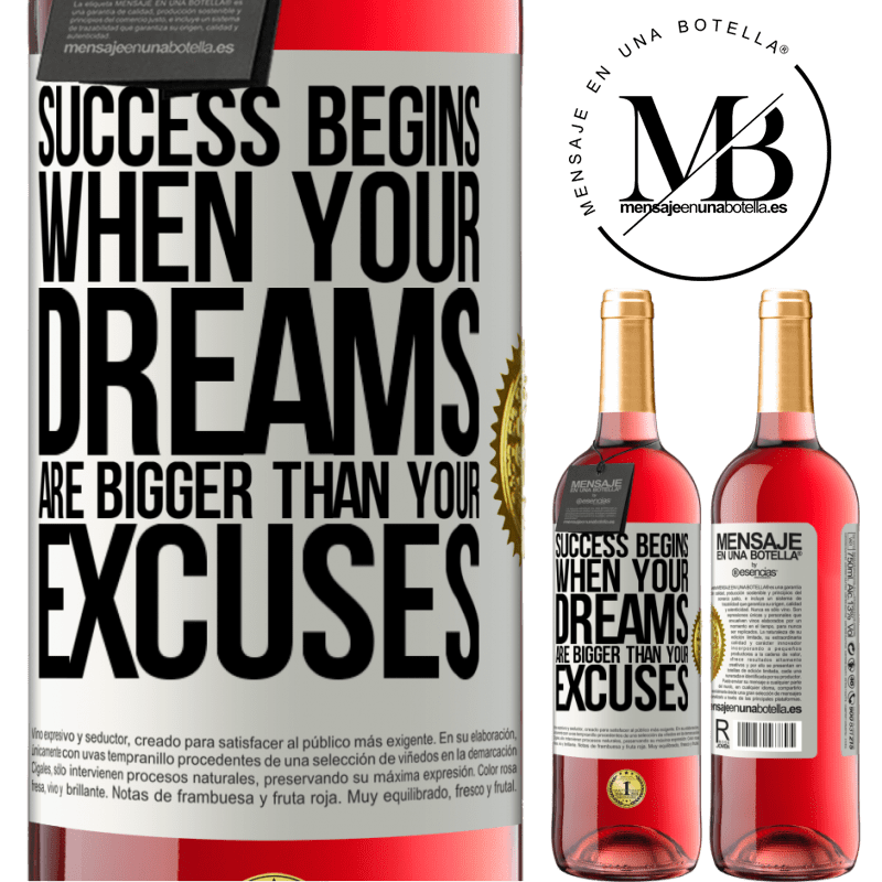 24,95 € Free Shipping | Rosé Wine ROSÉ Edition Success begins when your dreams are bigger than your excuses White Label. Customizable label Young wine Harvest 2020 Tempranillo