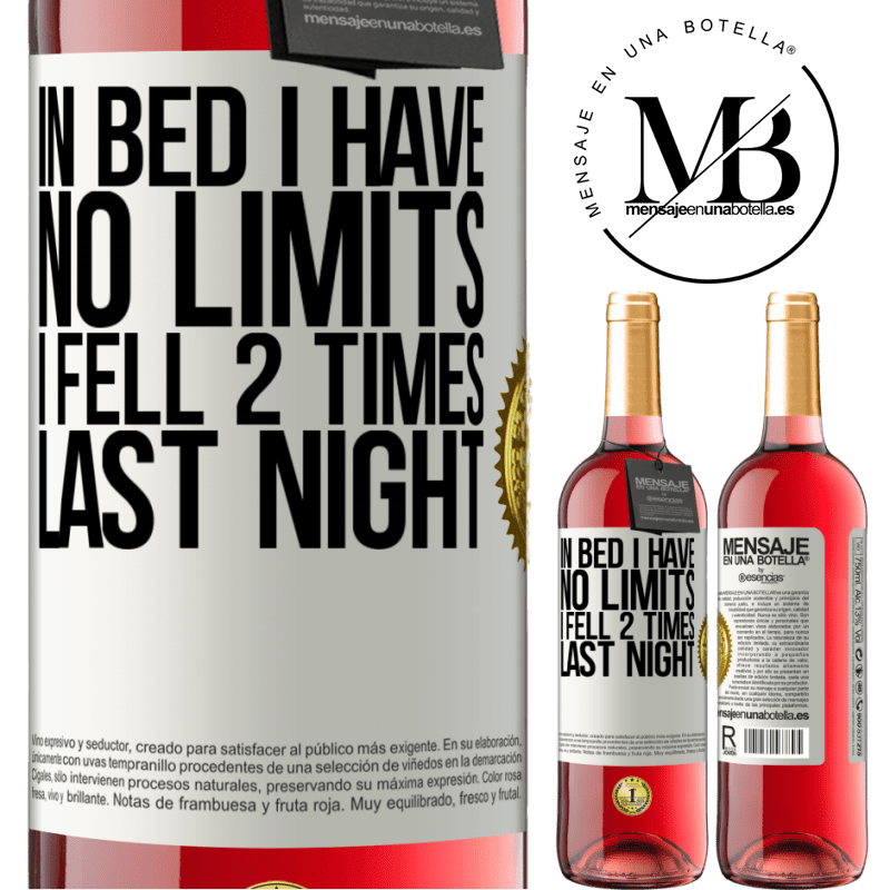 24,95 € Free Shipping   Rosé Wine ROSÉ Edition In bed I have no limits. I fell 2 times last night White Label. Customizable label Young wine Harvest 2020 Tempranillo