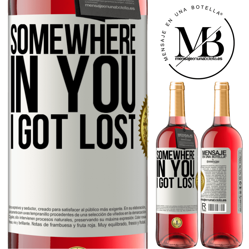 24,95 € Free Shipping   Rosé Wine ROSÉ Edition Somewhere in you I got lost White Label. Customizable label Young wine Harvest 2020 Tempranillo