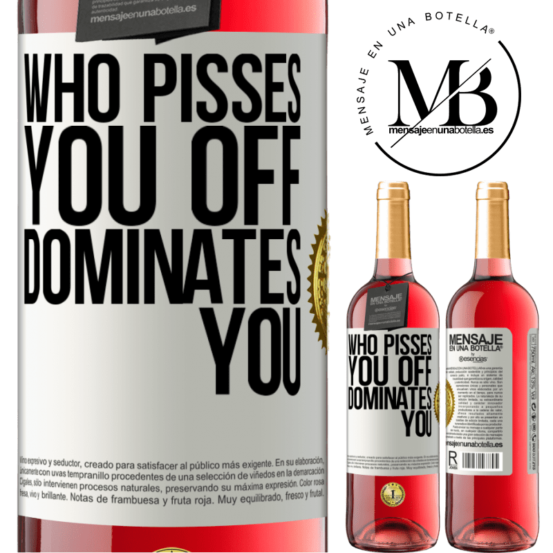 24,95 € Free Shipping   Rosé Wine ROSÉ Edition Who pisses you off, dominates you White Label. Customizable label Young wine Harvest 2020 Tempranillo