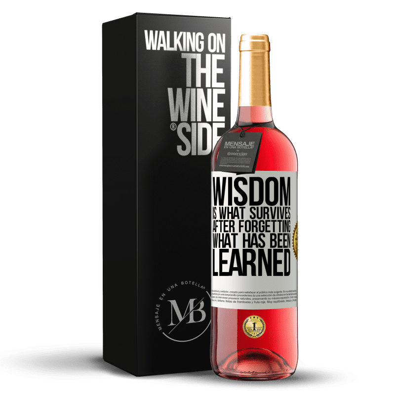 24,95 € Free Shipping | Rosé Wine ROSÉ Edition Wisdom is what survives after forgetting what has been learned White Label. Customizable label Young wine Harvest 2020 Tempranillo