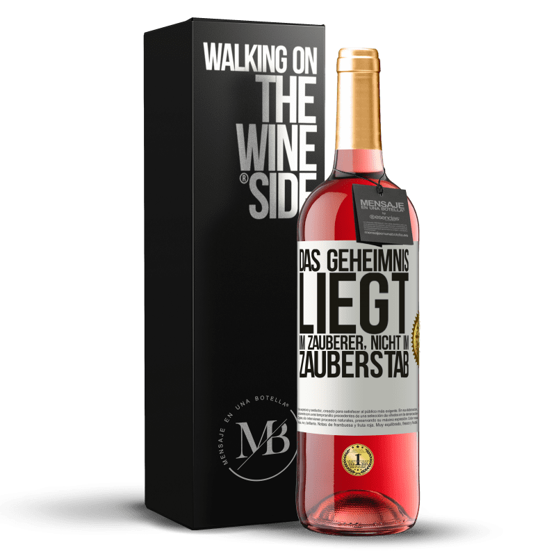 24,95 € Kostenloser Versand | Roséwein ROSÉ Ausgabe Das Geheimnis liegt im Zauberer, nicht im Zauberstab Weißes Etikett. Anpassbares Etikett Junger Wein Ernte 2020 Tempranillo