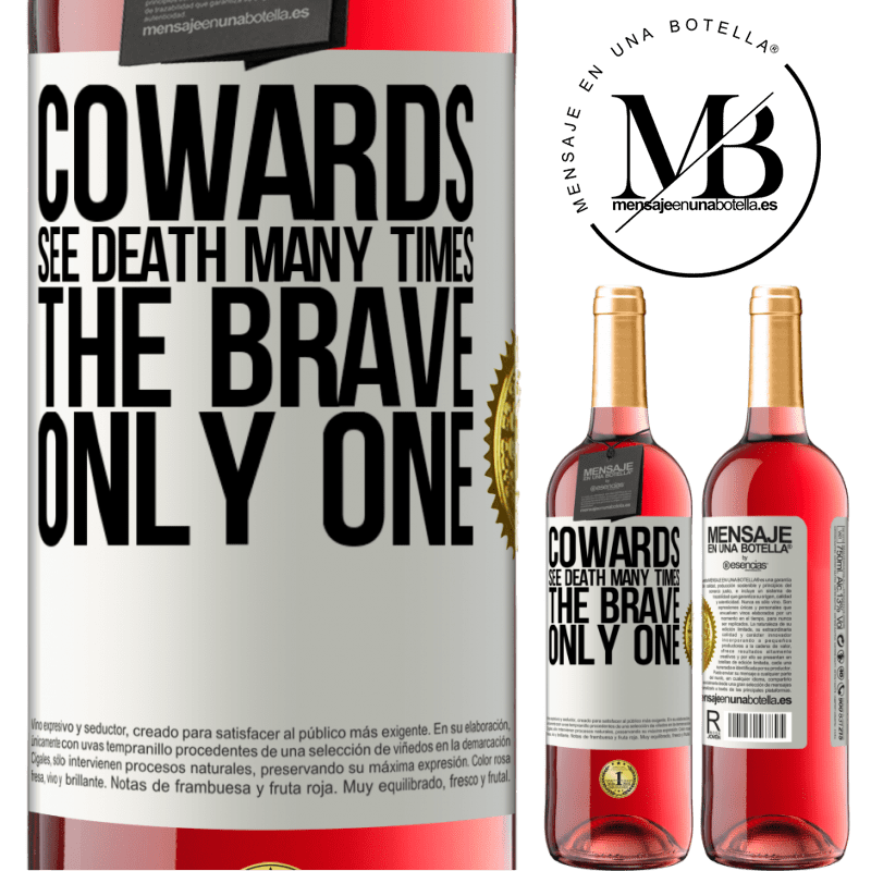 24,95 € Free Shipping   Rosé Wine ROSÉ Edition Cowards see death many times. The brave only one White Label. Customizable label Young wine Harvest 2020 Tempranillo