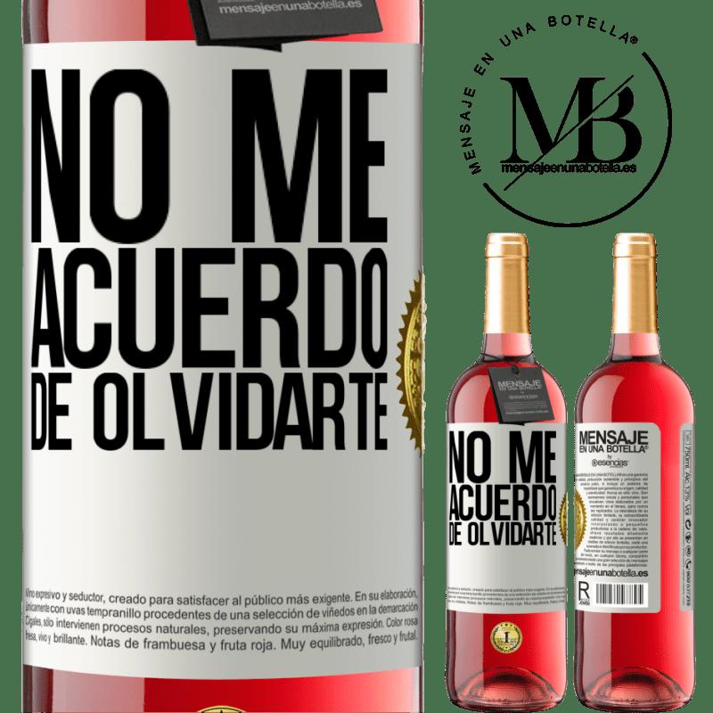 24,95 € Envoi gratuit   Vin rosé Édition ROSÉ Je ne me souviens pas t'avoir oublié Étiquette Blanche. Étiquette personnalisable Vin jeune Récolte 2020 Tempranillo