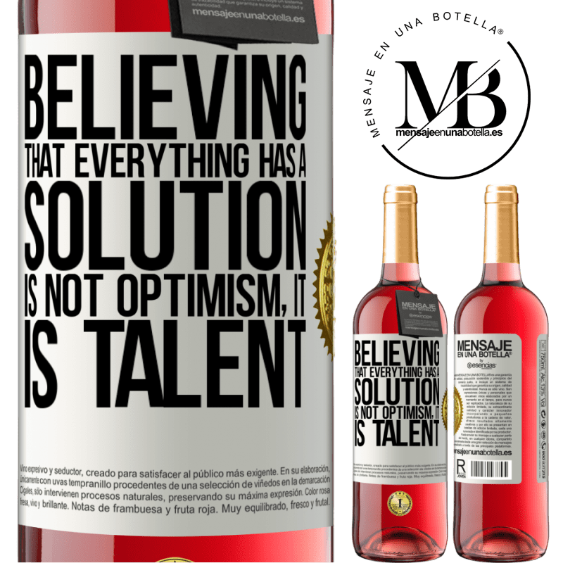 24,95 € Free Shipping   Rosé Wine ROSÉ Edition Believing that everything has a solution is not optimism. Is slow White Label. Customizable label Young wine Harvest 2020 Tempranillo