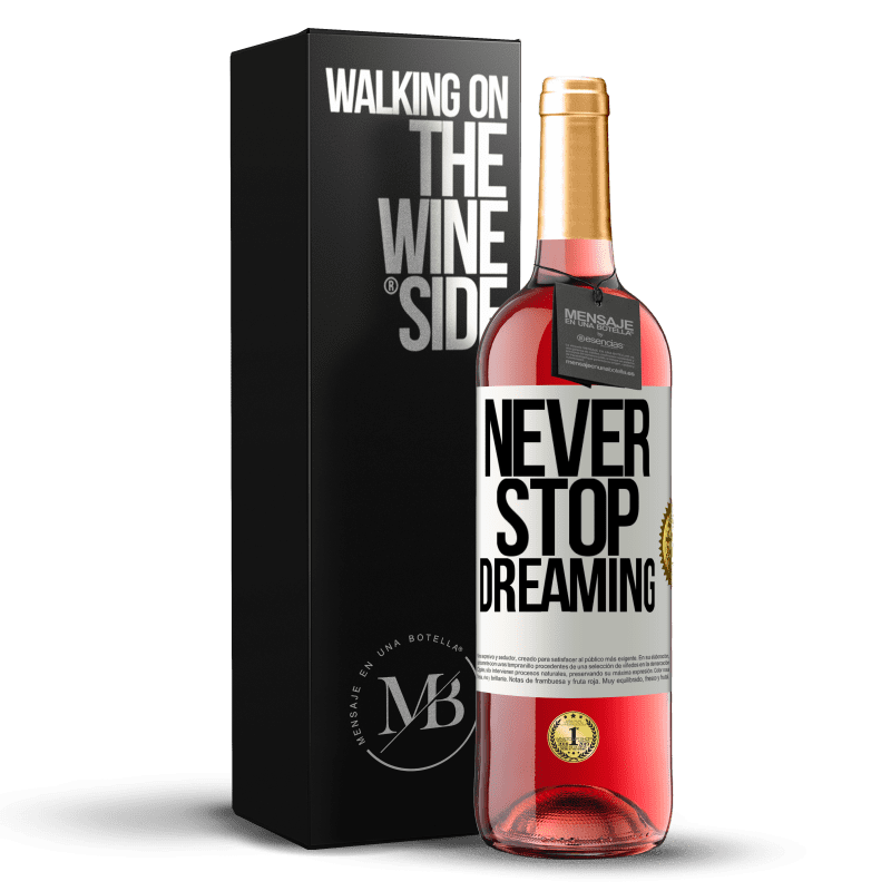 24,95 € Free Shipping | Rosé Wine ROSÉ Edition Never stop dreaming White Label. Customizable label Young wine Harvest 2020 Tempranillo