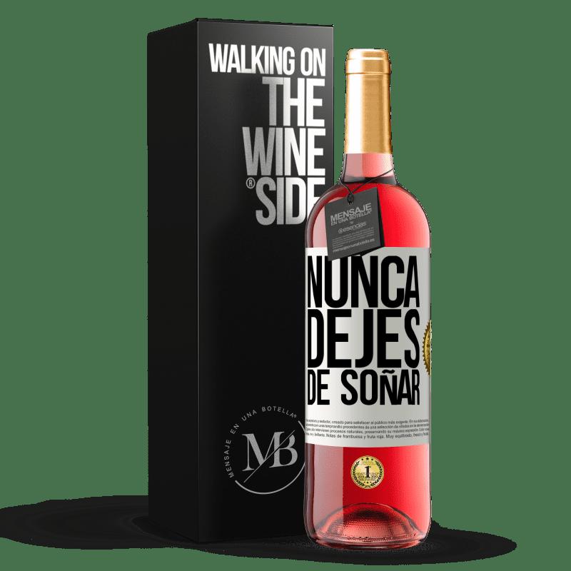 24,95 € Envoi gratuit   Vin rosé Édition ROSÉ Ne cesse jamais de réver Étiquette Blanche. Étiquette personnalisable Vin jeune Récolte 2020 Tempranillo