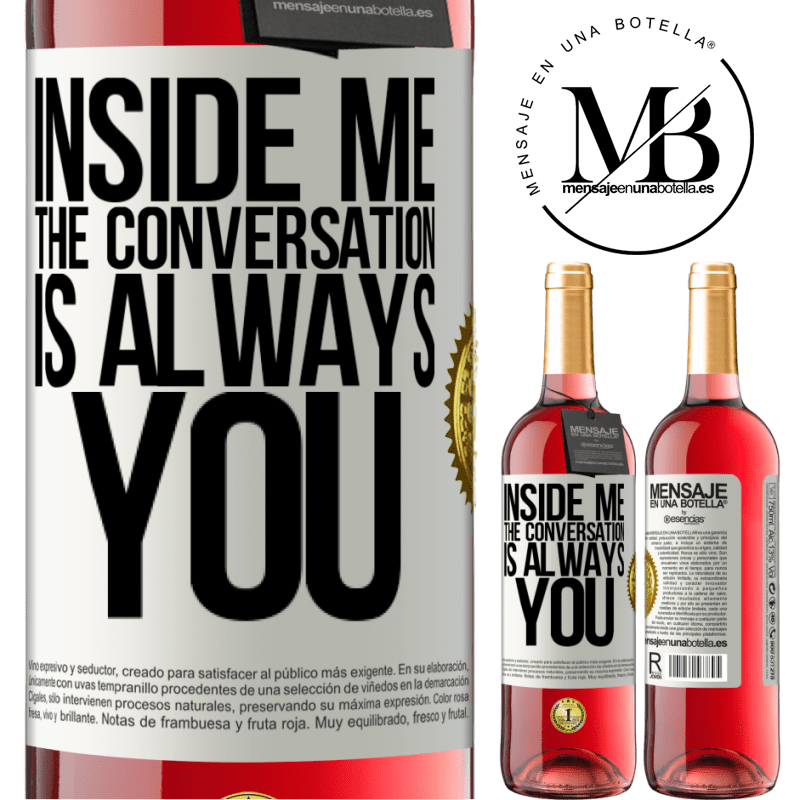 24,95 € Free Shipping   Rosé Wine ROSÉ Edition Inside me people always talk about you White Label. Customizable label Young wine Harvest 2020 Tempranillo