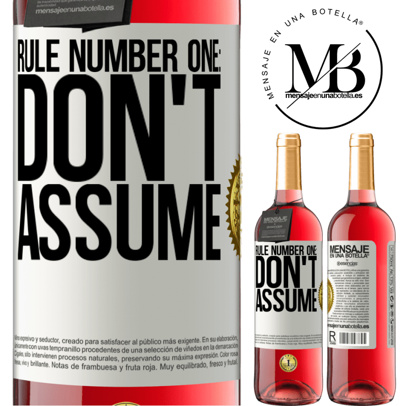 24,95 € Free Shipping | Rosé Wine ROSÉ Edition Rule number one: don't assume White Label. Customizable label Young wine Harvest 2020 Tempranillo