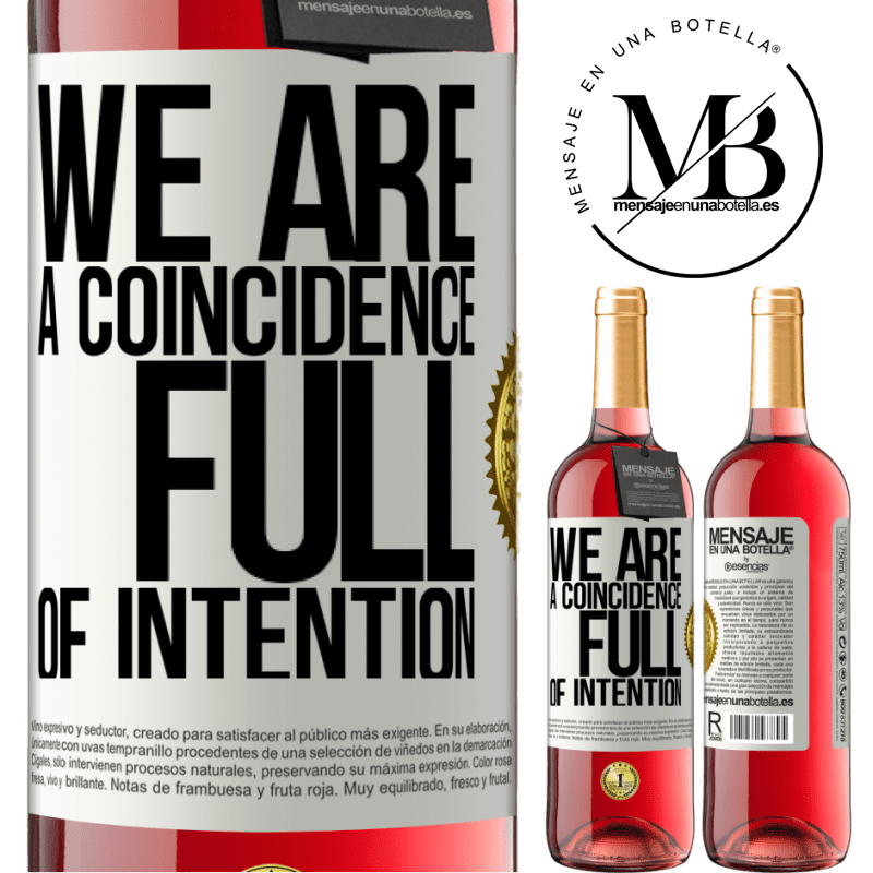 24,95 € Free Shipping   Rosé Wine ROSÉ Edition We are a coincidence full of intention White Label. Customizable label Young wine Harvest 2020 Tempranillo