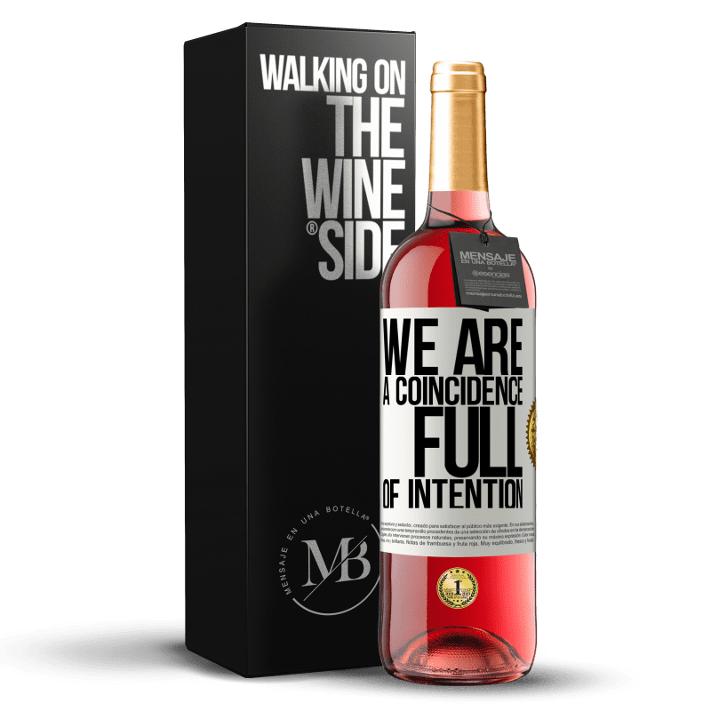 24,95 € Free Shipping | Rosé Wine ROSÉ Edition We are a coincidence full of intention White Label. Customizable label Young wine Harvest 2020 Tempranillo