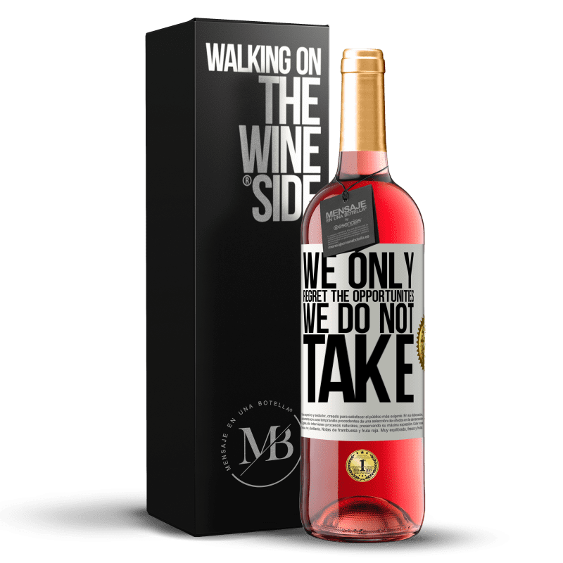 24,95 € Free Shipping | Rosé Wine ROSÉ Edition We only regret the opportunities we do not take White Label. Customizable label Young wine Harvest 2020 Tempranillo