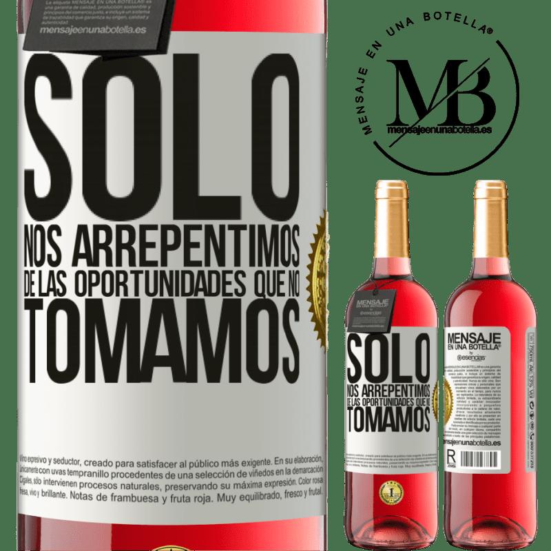24,95 € Envoi gratuit | Vin rosé Édition ROSÉ Nous regrettons seulement les opportunités que nous ne saisissons pas Étiquette Blanche. Étiquette personnalisable Vin jeune Récolte 2020 Tempranillo