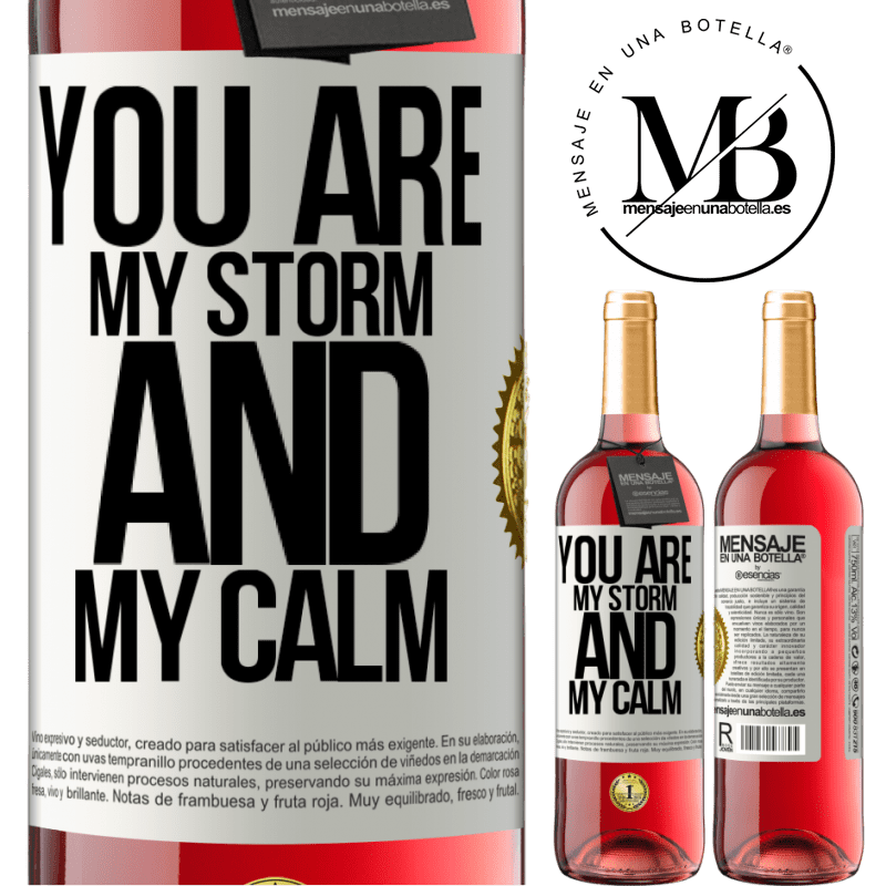 24,95 € Free Shipping | Rosé Wine ROSÉ Edition You are my storm and my calm White Label. Customizable label Young wine Harvest 2020 Tempranillo