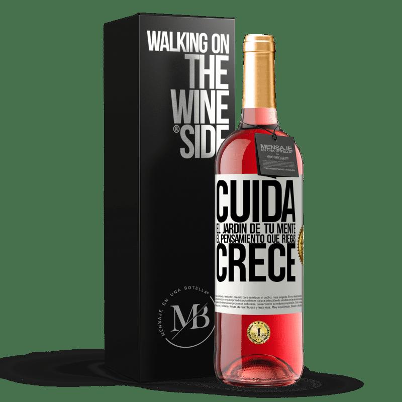 24,95 € Envoi gratuit | Vin rosé Édition ROSÉ Prenez soin du jardin de votre esprit. La pensée que ton eau grandit Étiquette Blanche. Étiquette personnalisable Vin jeune Récolte 2020 Tempranillo