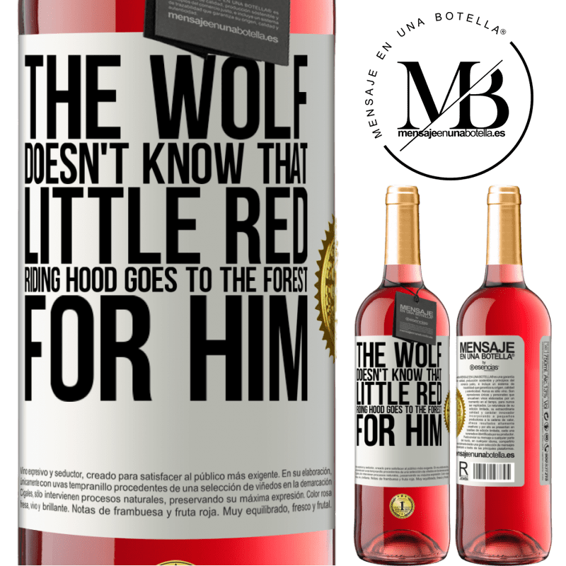 24,95 € Free Shipping | Rosé Wine ROSÉ Edition He does not know the wolf that little red riding hood goes to the forest for him White Label. Customizable label Young wine Harvest 2020 Tempranillo