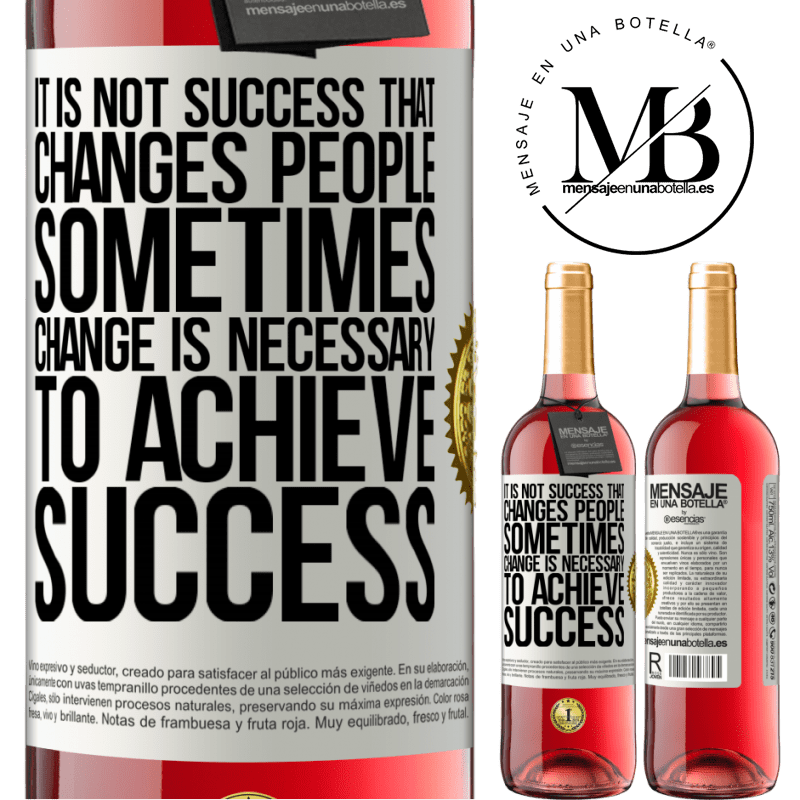 24,95 € Free Shipping   Rosé Wine ROSÉ Edition It is not success that changes people. Sometimes change is necessary to achieve success White Label. Customizable label Young wine Harvest 2020 Tempranillo