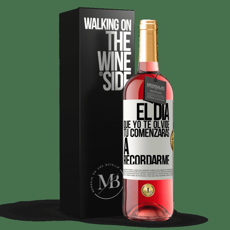 24,95 € Envoi gratuit | Vin rosé Édition ROSÉ Le jour où je t'oublierai, tu commenceras à te souvenir de moi Étiquette Blanche. Étiquette personnalisable Vin jeune Récolte 2020 Tempranillo