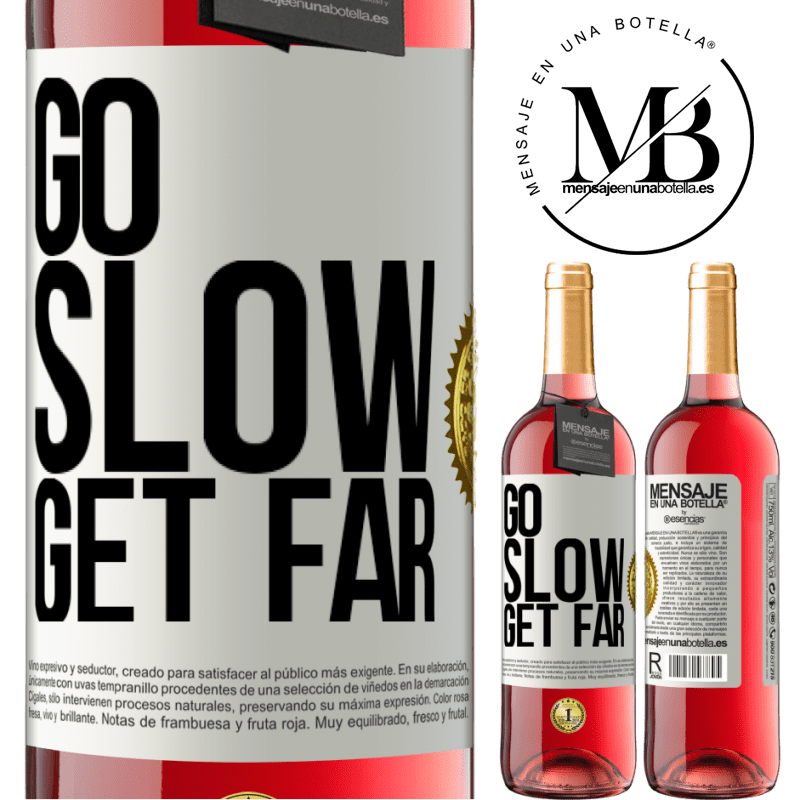 24,95 € Free Shipping | Rosé Wine ROSÉ Edition Go slow. Get far White Label. Customizable label Young wine Harvest 2020 Tempranillo