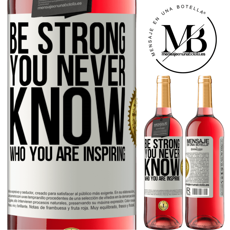 24,95 € Free Shipping | Rosé Wine ROSÉ Edition Be strong. You never know who you are inspiring White Label. Customizable label Young wine Harvest 2020 Tempranillo