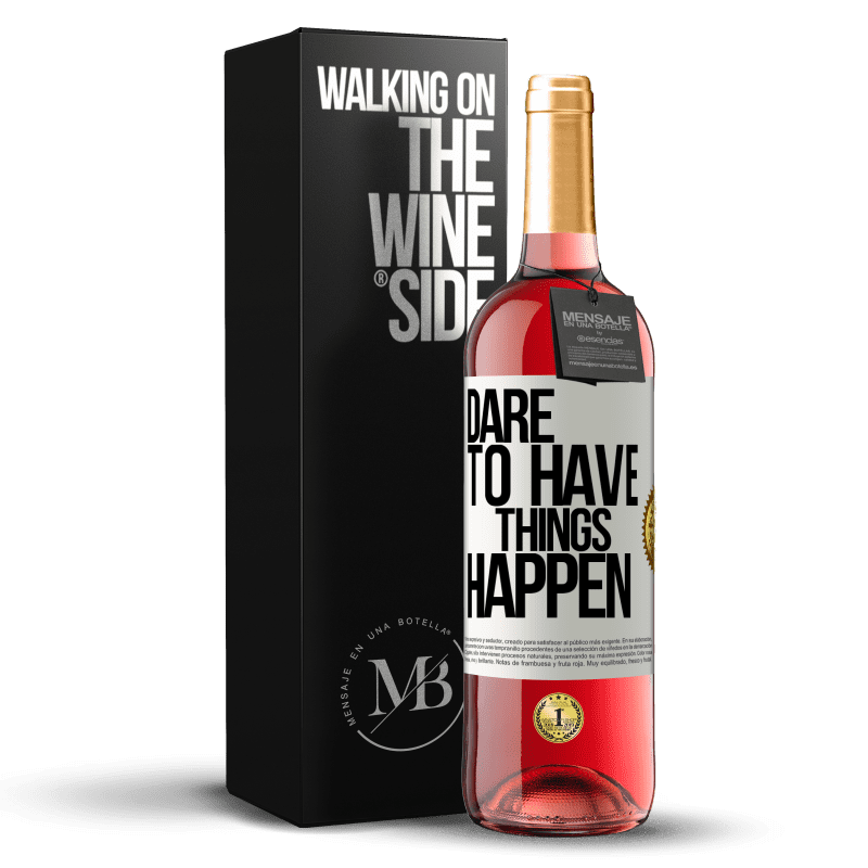 24,95 € Free Shipping | Rosé Wine ROSÉ Edition Dare to have things happen White Label. Customizable label Young wine Harvest 2020 Tempranillo
