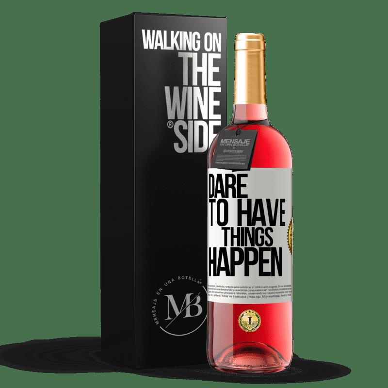 24,95 € Envoi gratuit   Vin rosé Édition ROSÉ Dare to have things happen Étiquette Blanche. Étiquette personnalisable Vin jeune Récolte 2020 Tempranillo