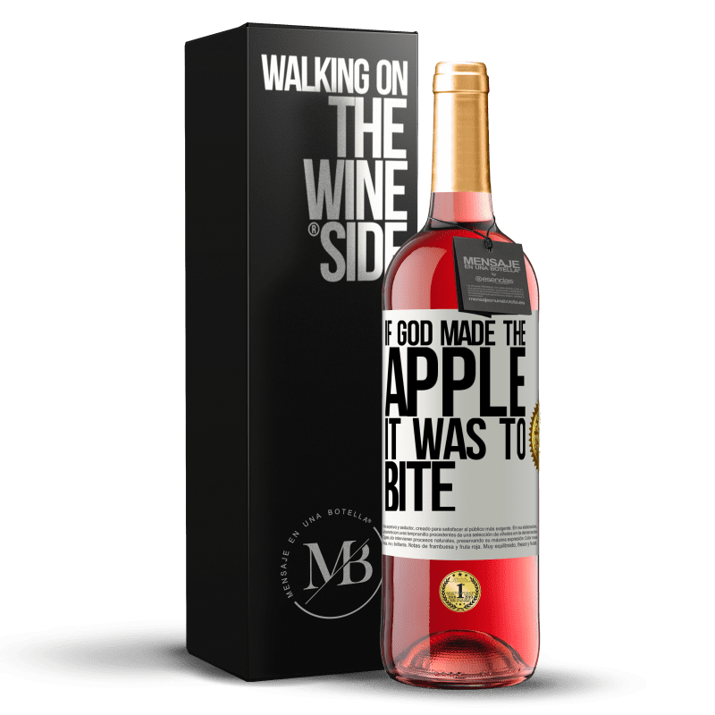 24,95 € Free Shipping | Rosé Wine ROSÉ Edition If God made the apple it was to bite White Label. Customizable label Young wine Harvest 2020 Tempranillo