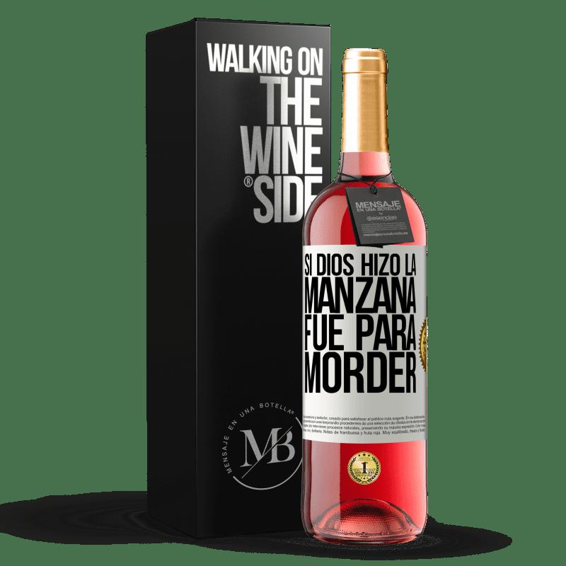 24,95 € Envoi gratuit | Vin rosé Édition ROSÉ Si Dieu a fait la pomme, c'était pour mordre Étiquette Blanche. Étiquette personnalisable Vin jeune Récolte 2020 Tempranillo